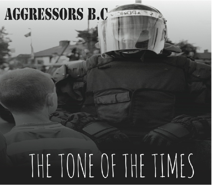 AGGRESSORS BC - The tone of the times