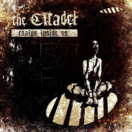 the CITADEL - Chains inside us