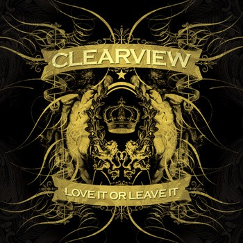 CLEARVIEW - Love it or leave it