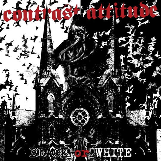 CONTRAST ATTITUDE - Black or white