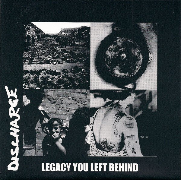 DISCHARGE - Legacy you left behind