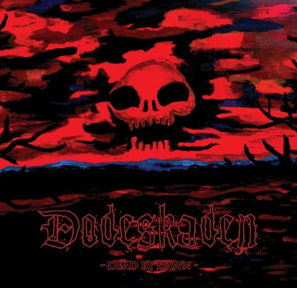DODESKADEN - Dead by dawn