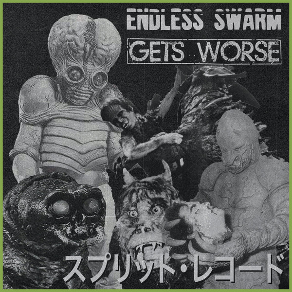 ENDLESS SWARM / GETS WORSE