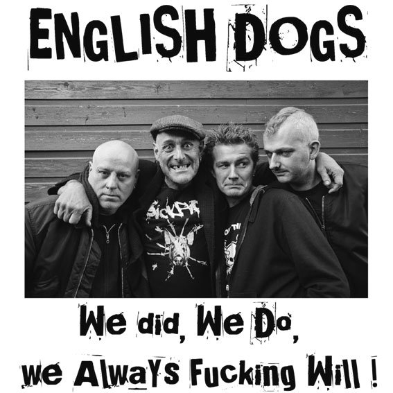ENGLISH DOGS - We did, we do, 
