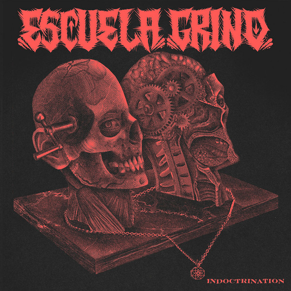 ESCUELA GRIND - Indoctrination