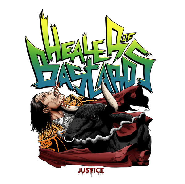 HEALER OF BASTARDS - Justice