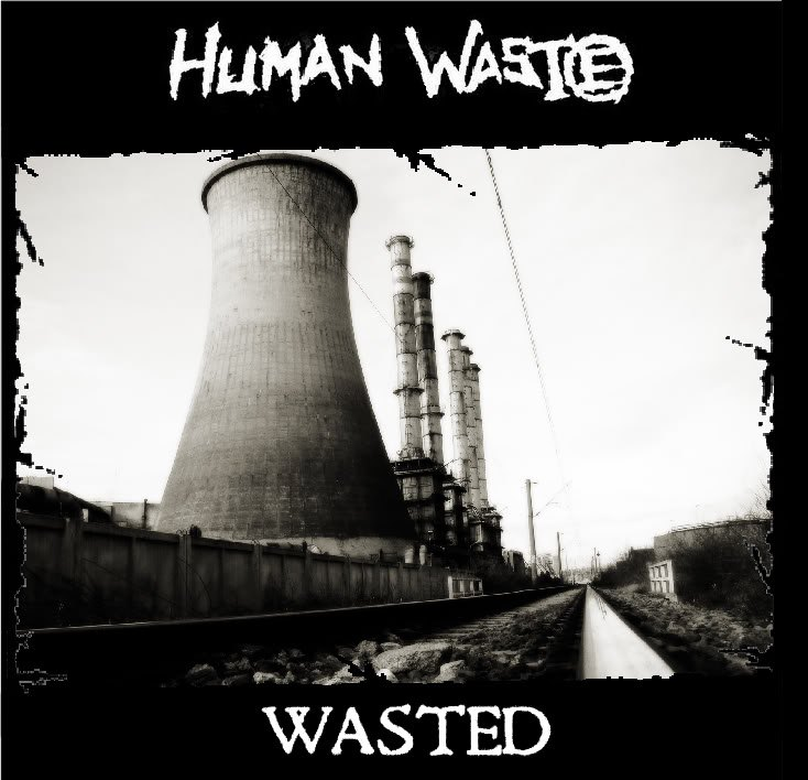 HUMAN WASTE - Wasted