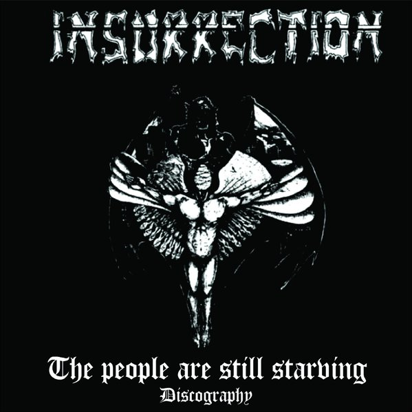 INSURRECTION - The people are still starving
