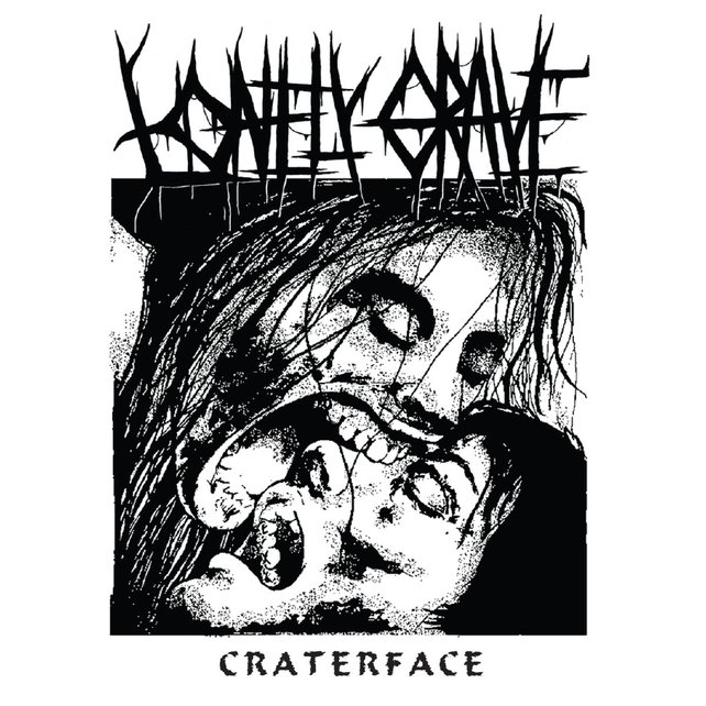 LONELY GRAVE - Craterface