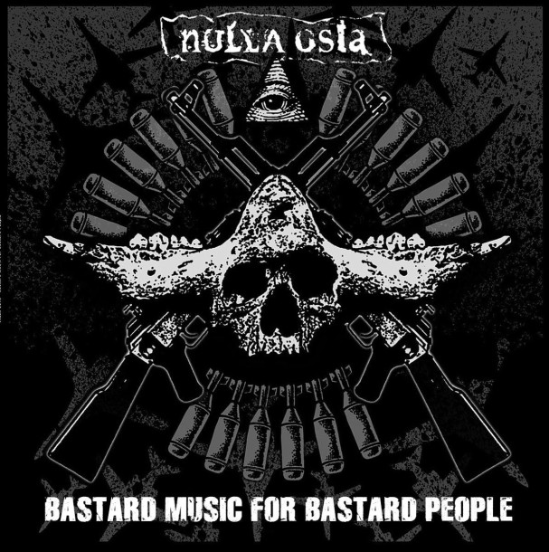 NULLA OSTA - Bastard music for bastard people