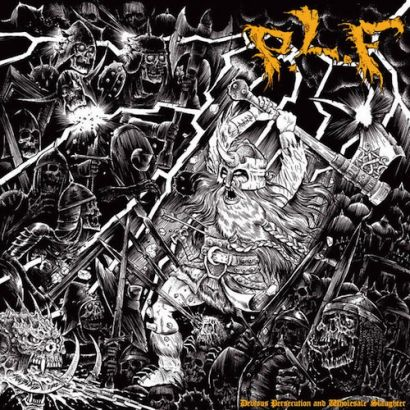P.L.F. - Devious persecution and wholesale slaughter