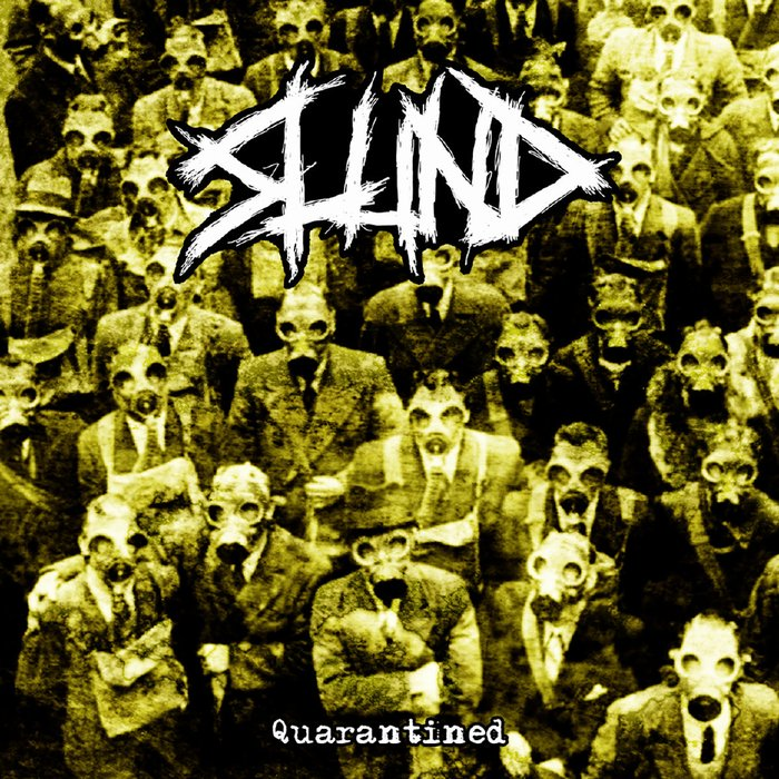 SLUND - Quarantined