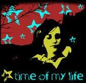 TIME OF MY LIFE / STOLEN LIVES