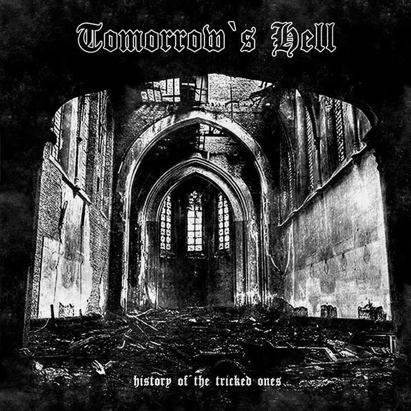 TOMORROWS HELL - History of the tricked ones