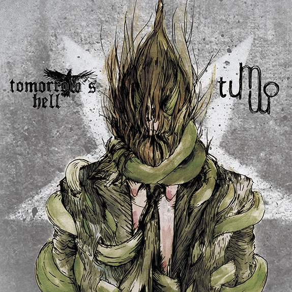 TOMORROWS HELL / TUMMO