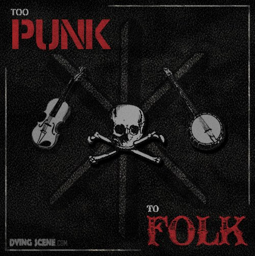 Too punk to folk