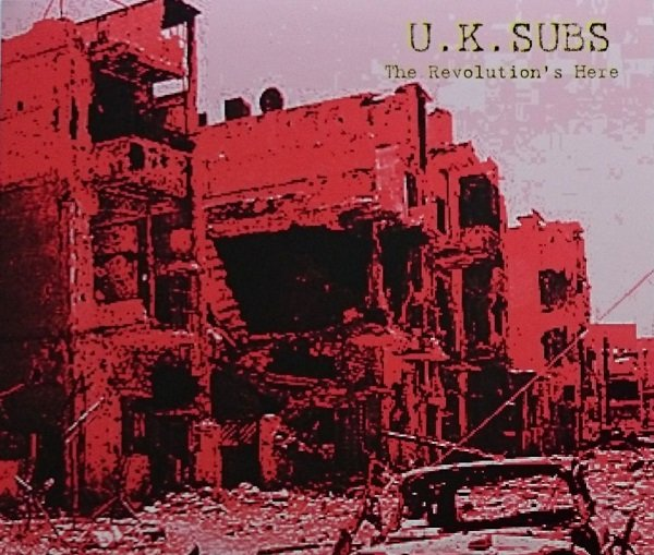 UK SUBS - The revolutions here